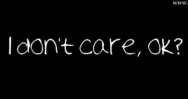 I Dont Care Cover Photos For Facebook