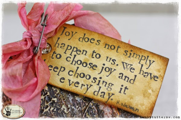 http://tammytutterow.com/2013/02/tuesday-tutorial-choose-joy-tag/