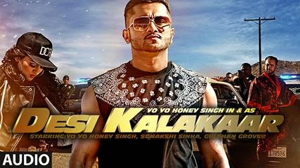 "Honey Singh Latest Song ""Desi Kalakaar"" Full Lyrics ""Yaar Mera Desi"""