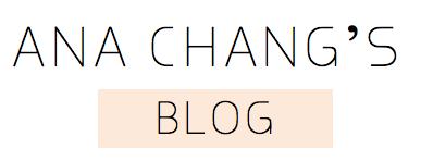 Ana Chang's Blog