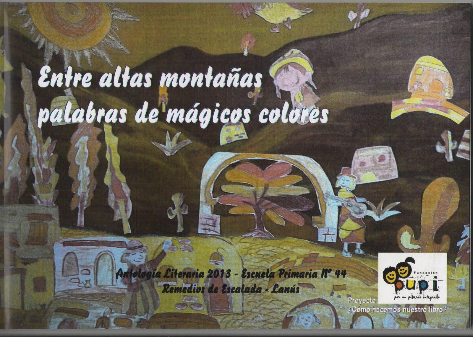 Entre altas montañas palabras de mágicos colores