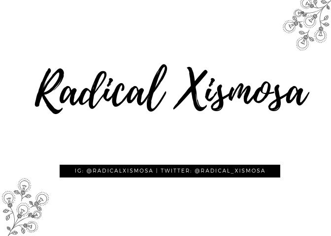 Radical Xismosa