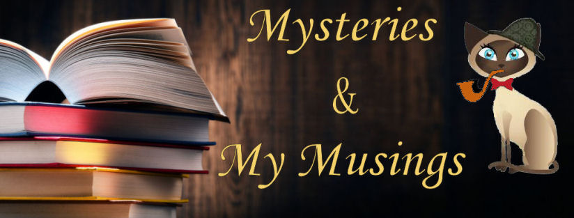 Mysteries and My Musings