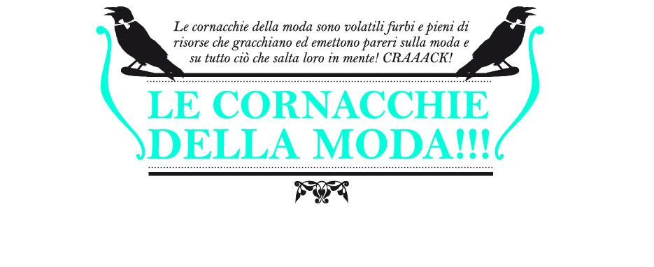 Le Cornacchie Della Moda