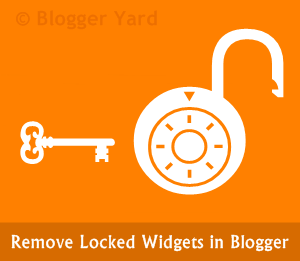 How To Remove Locked Widgets in Blogger