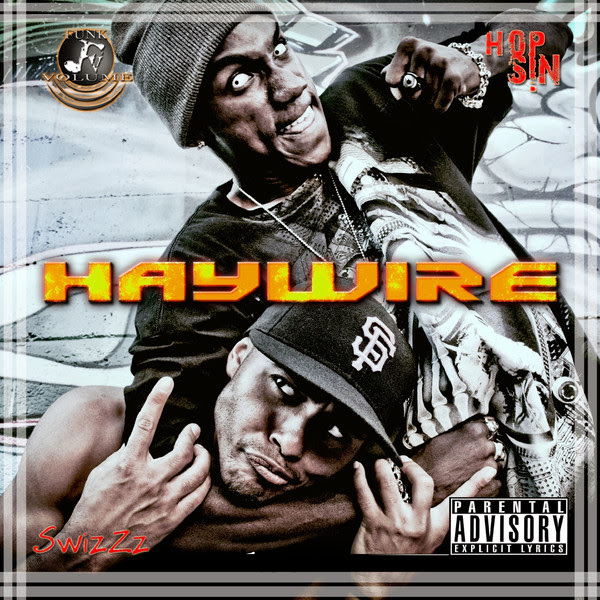 Hopsin & SwizZz - Haywire Cover