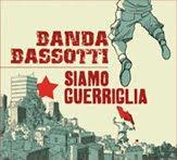 Banda Bassotti - Siamo Guerriglia