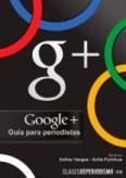 Google+, guía para periodistas.
