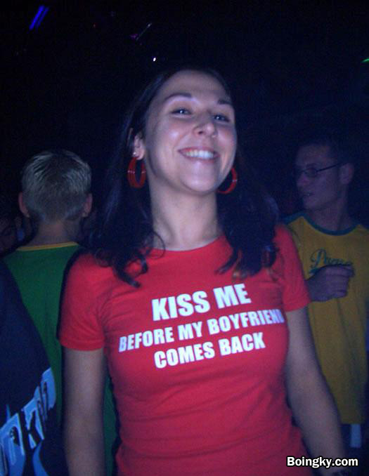 funny t shirt: kiss me before my bf comes back