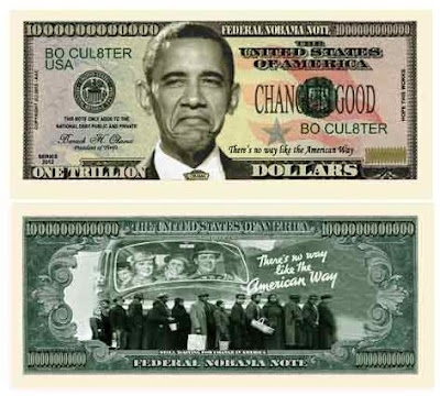 Nobama 2012 Ever Seen A Trillion Dollar Bill