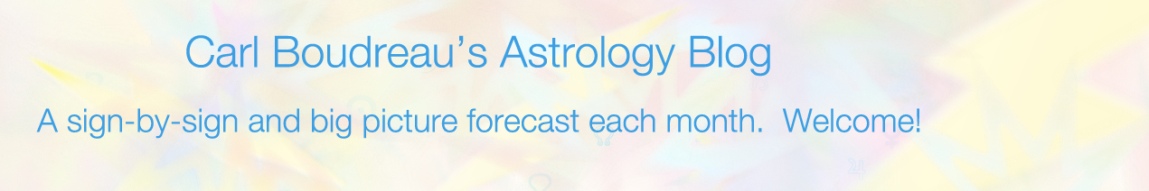 Carl Boudreau's Astrology Blog - Welcome!