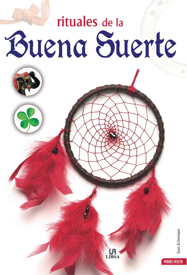 Santeria milagrosa libros de magia blanca - Rituales para atraer la buena suerte ...