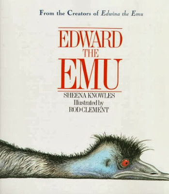 Edward the Emu, by Sheena Knowles, Ill by Rod Clement