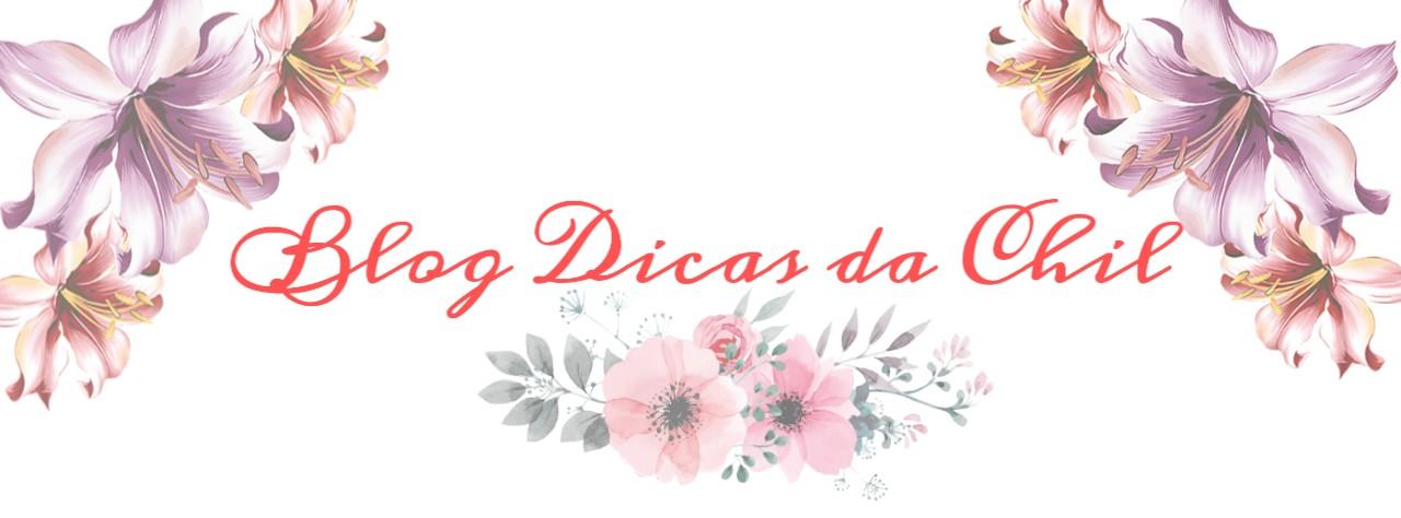 Blog Dicas da Chil