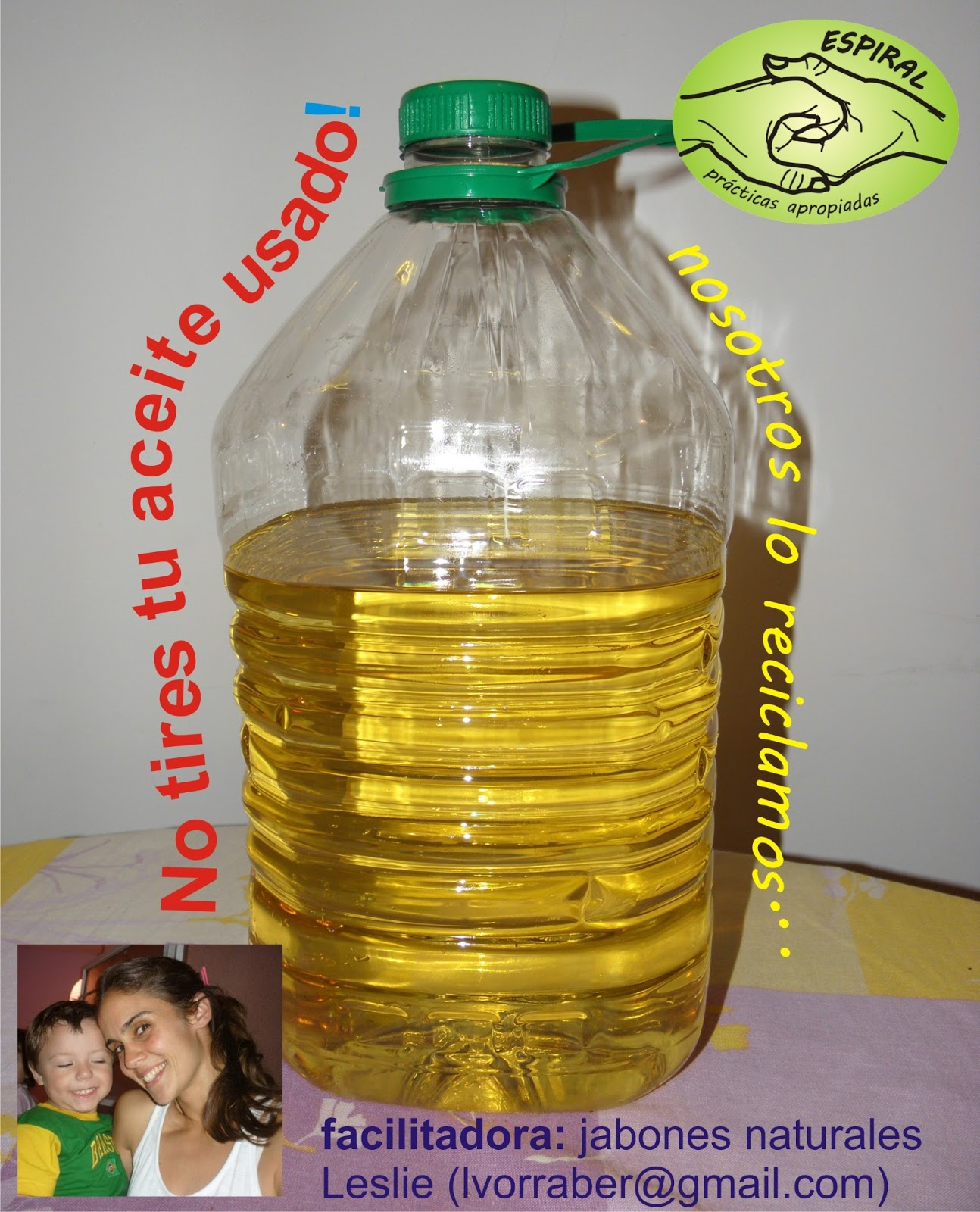 Espiral pr cticas apropiadas reciclamos tu aceite usado - Aceite usado de cocina ...