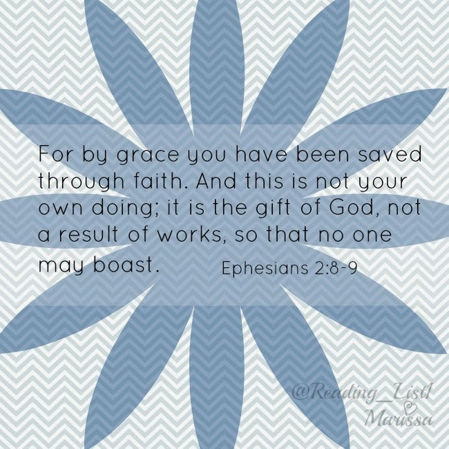 Ephesians 2:8-9  {Reading List}