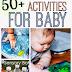 50+ Activities for Babies