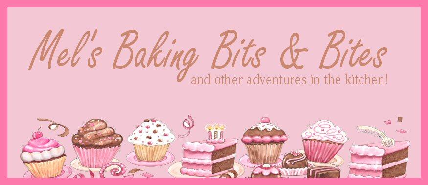 Mel's Baking Bits & Bites