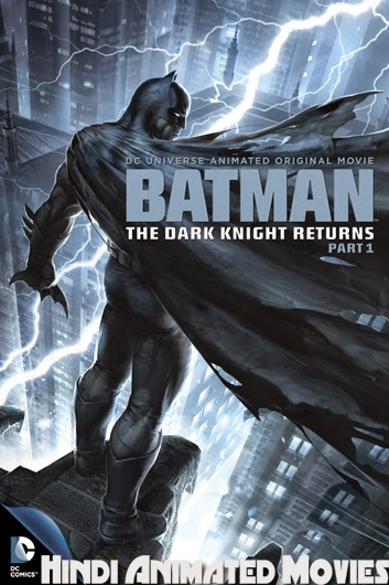 Batman The Dark Knight Returns, Part 1 (2013) 470MB 720p HD Hin+Eng