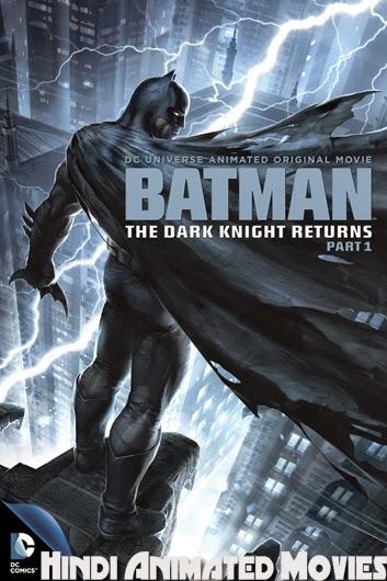 Batman The Dark Knight Returns, Part 1 (2013) 470MB 720p HD Hin+Eng