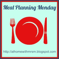Mrs M's Meal Planning Monday