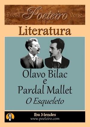 Olavo Bilac e Pardal Mallet - O Esqueleto - Iba Mendes
