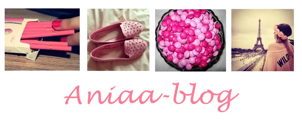 Aniaa ♥