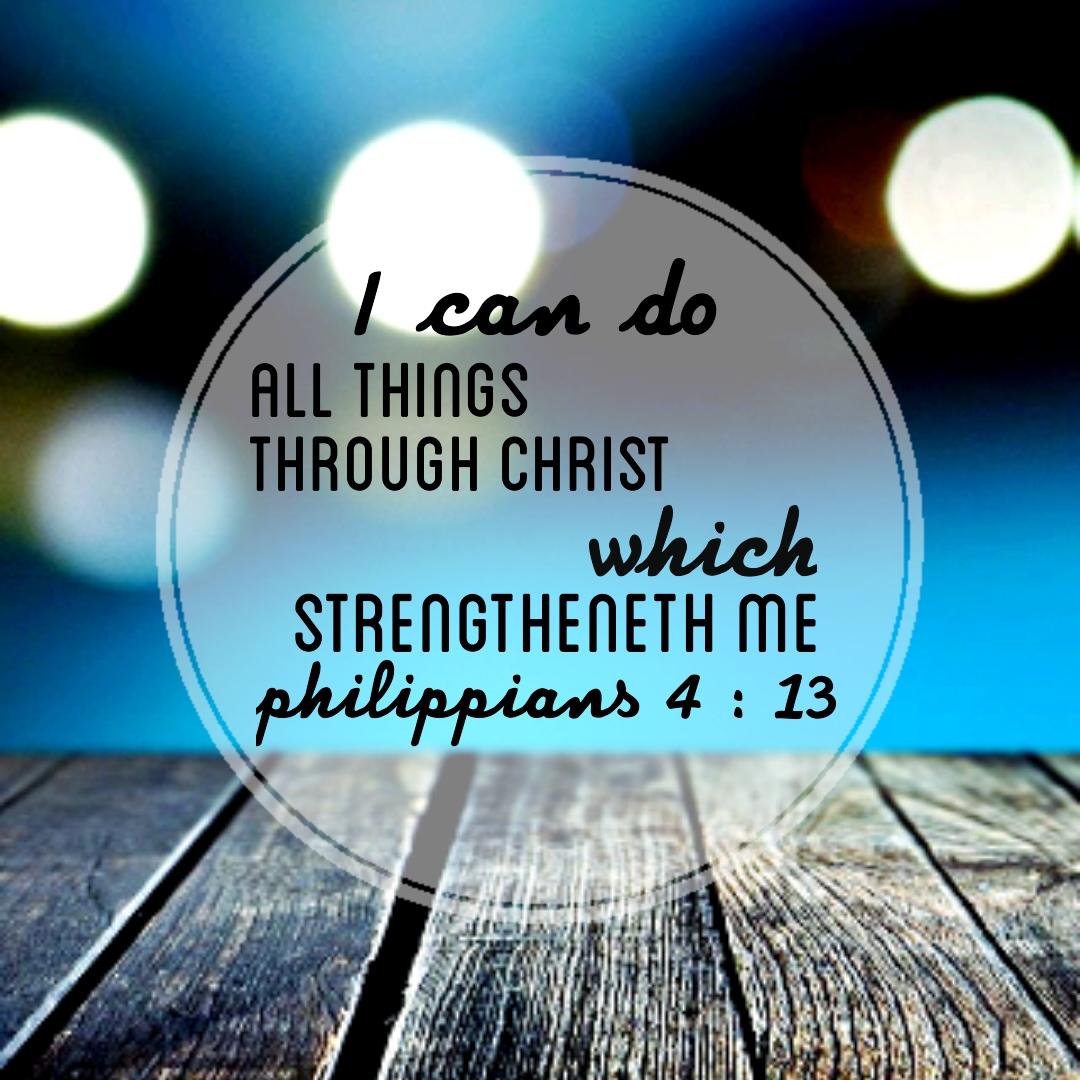 Kata Bijak Blessing Words: Ayat Alkitab Filipi 4 : 13