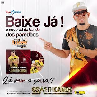 OS AFRICANOS - CD LÁ VEM A ZORRA 2016