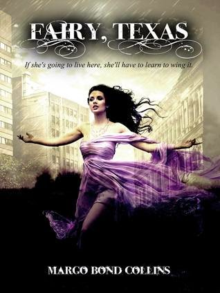 Fairy Texas young adult paranormal by Margo Bond Collins