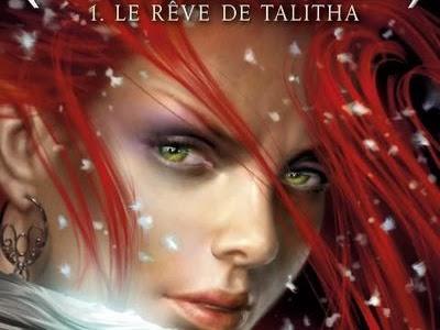 Les Royaumes de Nashira, tome 1 : Le rêve de Talitha de Licia Troisi