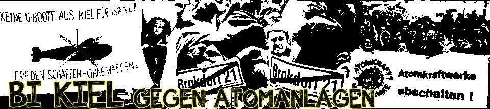 BI Kiel gegen Atomanlagen