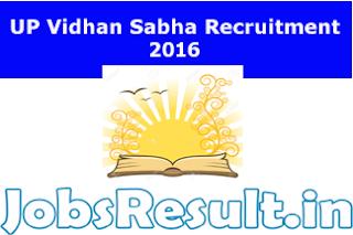 UP Vidhan Sabha Recruitment 2016
