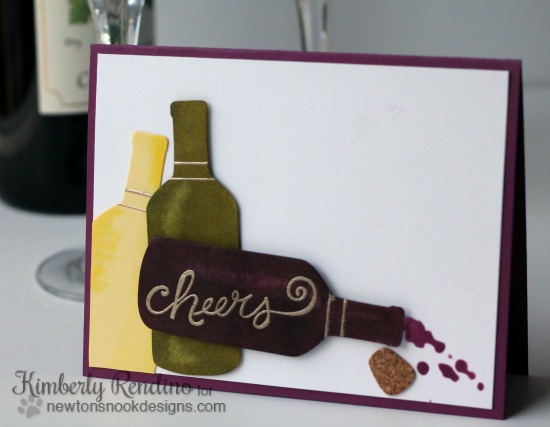 Cheers card by Kimberly Rendino | Newton's Nook | Wine | Kimpletekreativity.blogspot.com