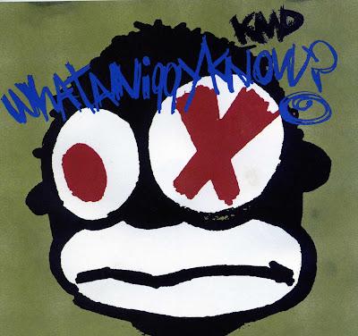 KMD – WHATANIGGYKNOW? (Promo CDS) (1994) (320 kbps)