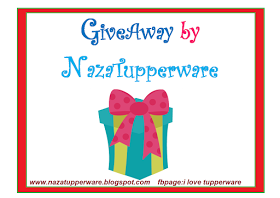Giveaway by NazaTupperware.JOM JOIN!!