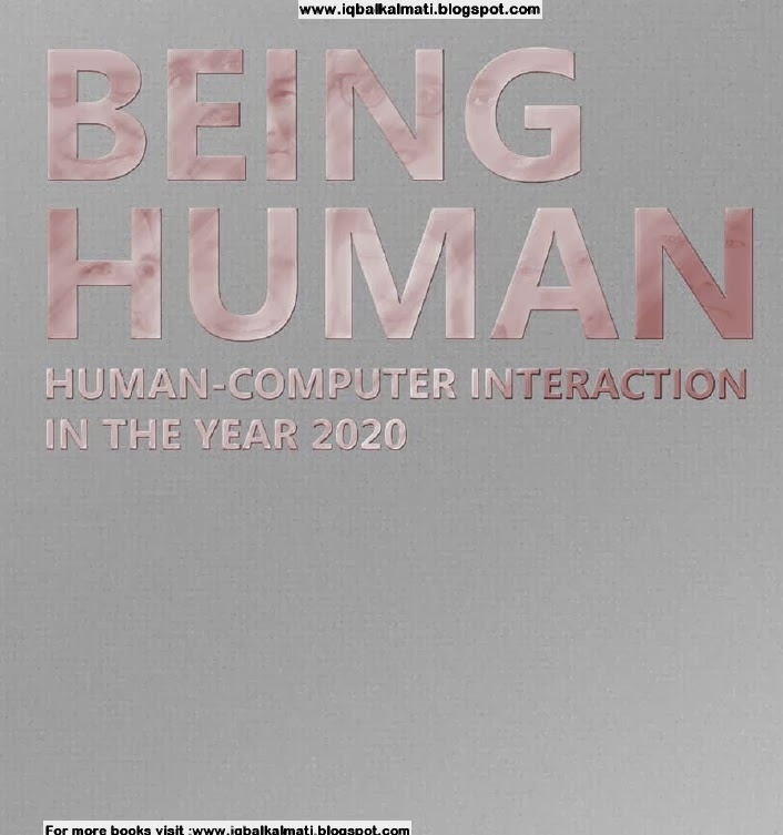 Human-Computer interaction in the year 2020