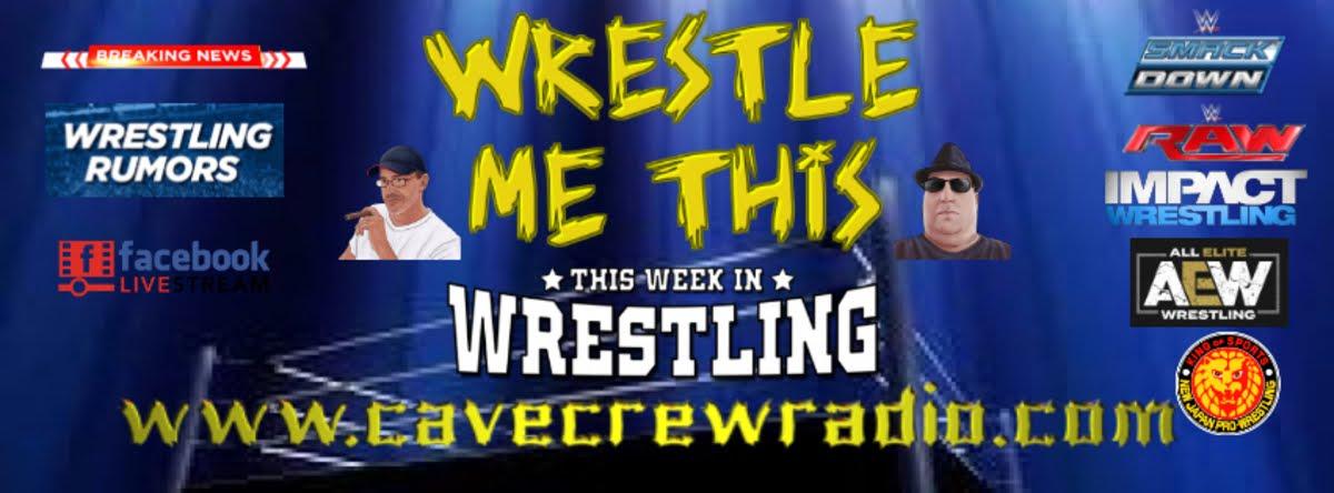 Wrestle Me This!