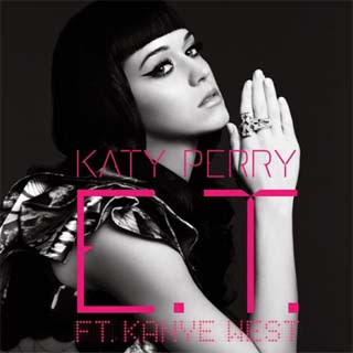 Katy Perry ft. Kanye West - E.T. Remix Lyrics | Letras | Lirik | Tekst | Text | Testo | Paroles - Source: musicjuzz.blogspot.com