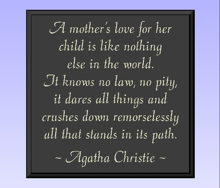 Quotes About A Mothers Love For Her Children