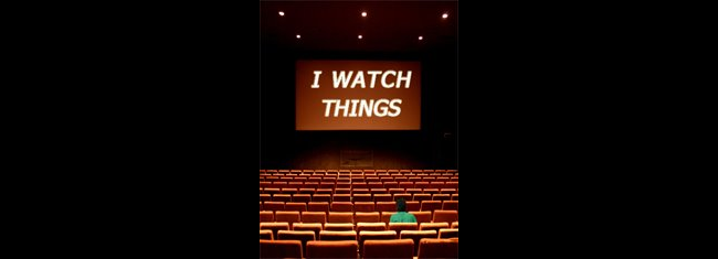 I Watch Things