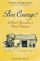French Village Diaries book review Bon Courage! Richard Wiles Limousin