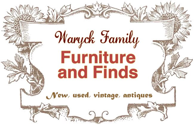 Waryck Family                Furniture and Finds