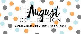 August Collection