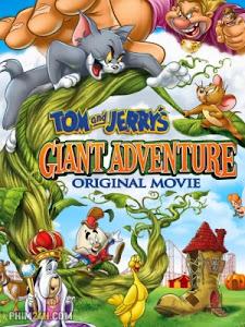 Tom Và Jerry: Cuộc Phiêu Lưu Tới Xứ Khổng Lồ
