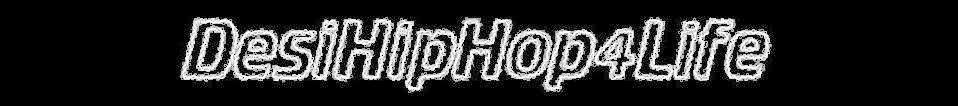Desi Hip Hop   4 Life