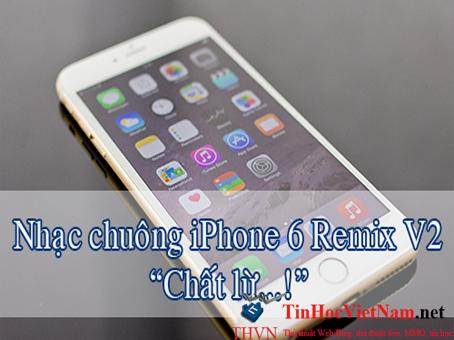 Huong dan cai nhac chuong iPhone 6 Ringtone Remix V2