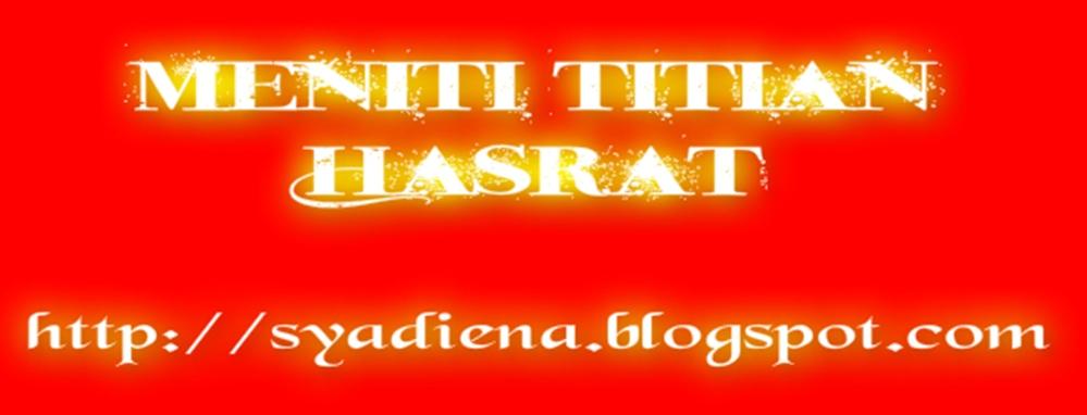 MENITI TITIAN HASRAT.....