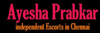 Ayesha Prabkar Chennai Escorts Girl