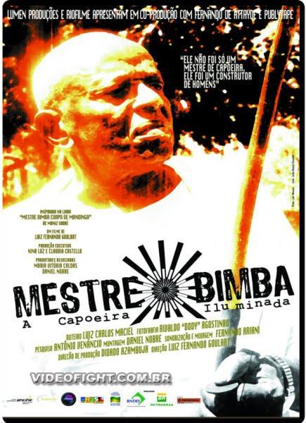 FILME: MESTRE BIMBA - A CAPOEIRA ILUMINADA